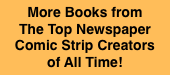 More Books from  The Top Newspaper Comic Strip Creators  of All